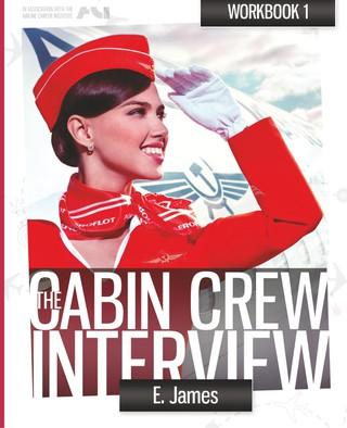 Pass the cabin crew interview - workbook