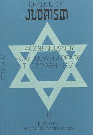 How Judaism reads the Torah, III