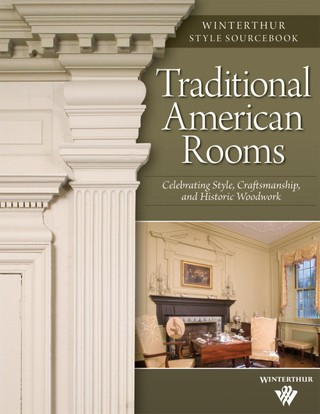Traditional American Rooms (Winterthur Style Sourcebook)