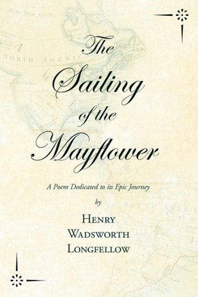 The Sailing of the Mayflower - A Poem Dedicated to its Epic Journey