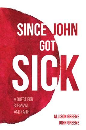 Since John Got Sick
