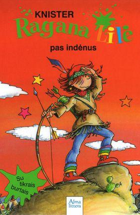 Ragana Lilė pas indėnus. 7-oji knyga