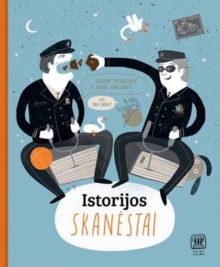 ISTORIJOS SKANĖSTAI: šmaikštus, linksmas ir netikėtas Lietuvos istorijos gabalėlis