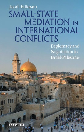 Small-State Mediation in International Conflicts