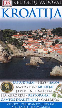 Kroatija: DK kelionių vadovai
