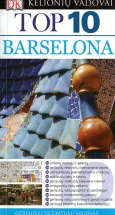 Barselona. TOP 10 Kelionių vadovas