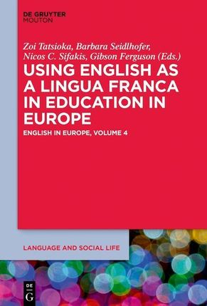 Using English as a Lingua Franca in Education in Europe