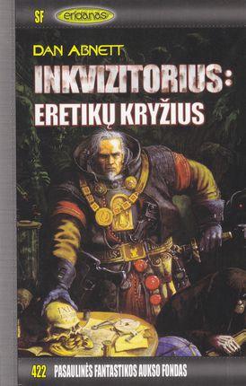 Inkvizitorius: eretikų kryžius