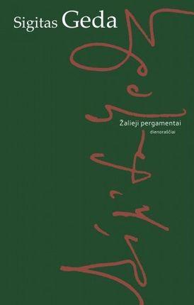 Žalieji pergamentai: 2006 m. dienoraštis