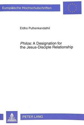 «Philos»: A Designation for the Jesus-Disciple Relationship