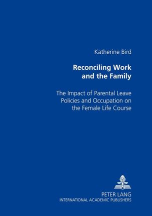 Reconciling Work and the Family