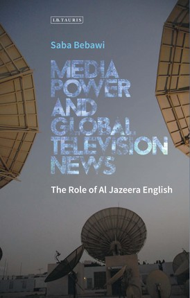 Media Power and Global Television News