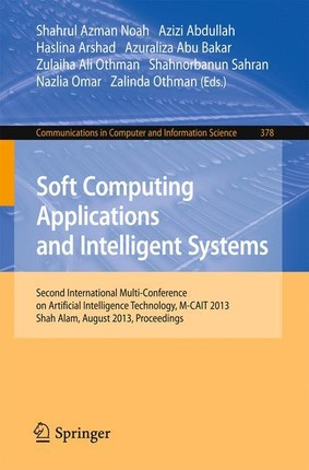 Soft Computing Applications and Intelligent Systems