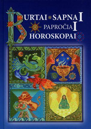 Burtai, sapnai, papročiai, horoskopai II