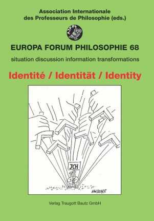 Identité - Identität - Identity