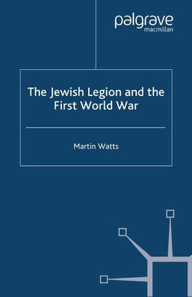 The Jewish Legion during the First World War