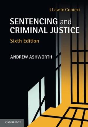 Sentencing and Criminal Justice