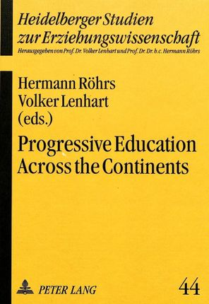 Progressive Education Across the Continents