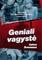 GENIALI VAGYSTĖ: knyga, paremta garsiausios Švedijos nusikaltėlių šeimos faktais