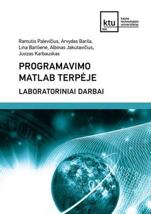 Programavimo Matlab terpėje laboratoriniai darbai