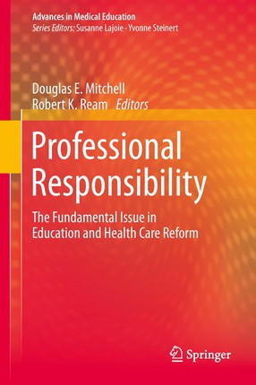 Professional Responsibility in Education and Health Care Reform