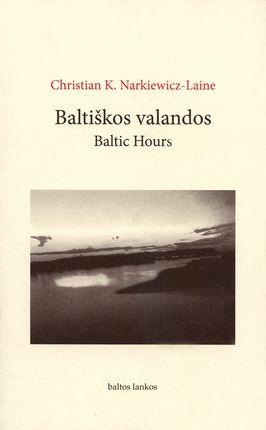 Baltiškos valandos. Baltic Hours