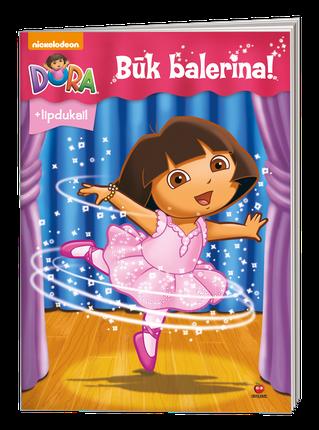 Dora. Būk balerina