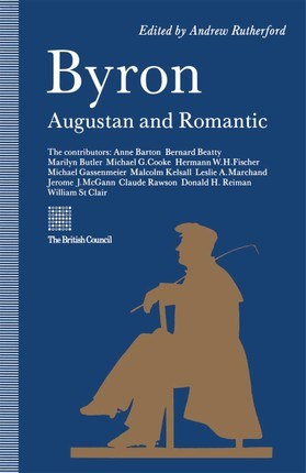 Byron: Augustan and Romantic