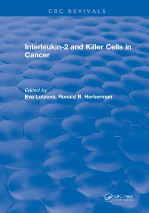 Interleukin-2 and Killer Cells in Cancer