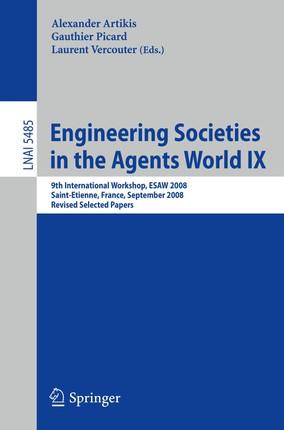 Engineering Societies in the Agents World IX