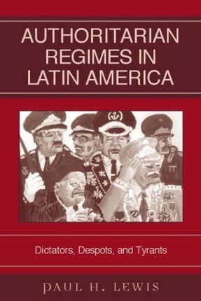 Authoritarian Regimes in Latin America