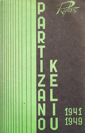 Partizano keliu 1941–1949