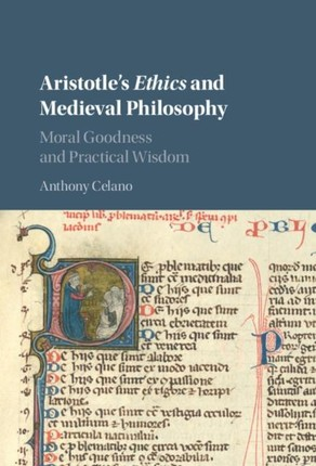 Aristotle's Ethics and Medieval Philosophy