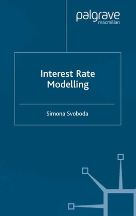Interest Rate Modelling