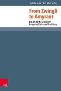 From Zwingli to Amyraut