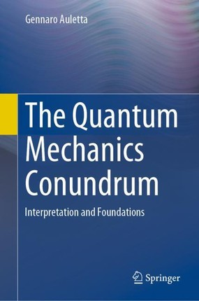 The Quantum Mechanics Conundrum