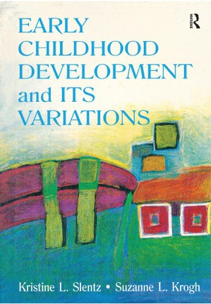 Early Childhood Development and Its Variations