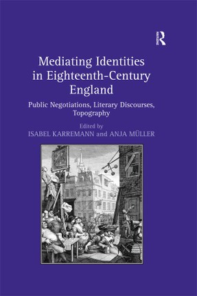 Mediating Identities in Eighteenth-Century England