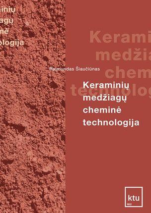 Keraminių medžiagų cheminė technologija