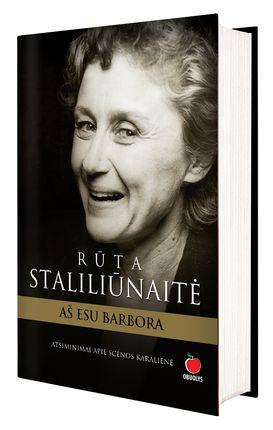 Rūta Staliliūnaitė: Aš esu Barbora. Atsiminimai apie legendinę scenos karalienę + CD su istoriniais įrašais: aktorė skaito eiles, Vytauto V. Landsbergio kūrybą