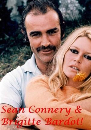 Sean Connery & Brigitte Bardot!