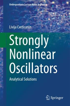 Strongly Nonlinear Oscillators