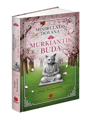 Mindfulness dovana, arba Murkiantis Buda