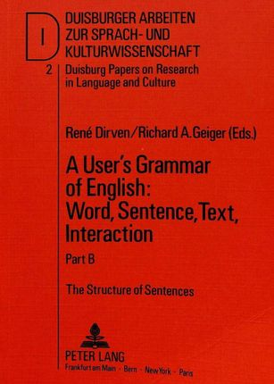 A User's Grammar of English: Word, Sentence, Text, Interaction