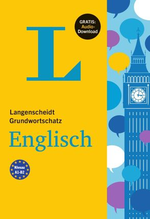 Langenscheidt Grundwortschatz Englisch - Buch mit Audio-Download
