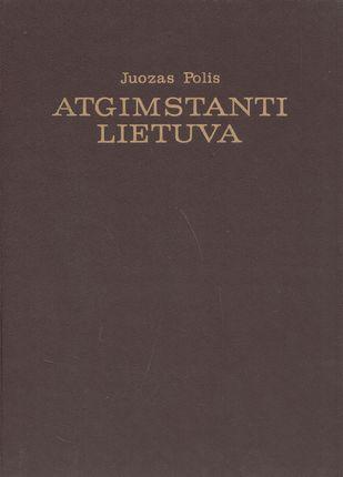 Atgimstanti Lietuva