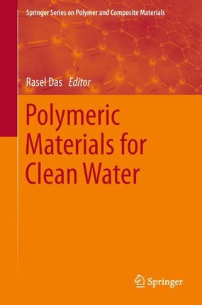 Polymeric Materials for Clean Water