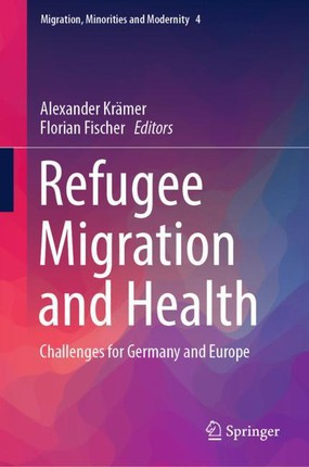 Refugee Migration and Health