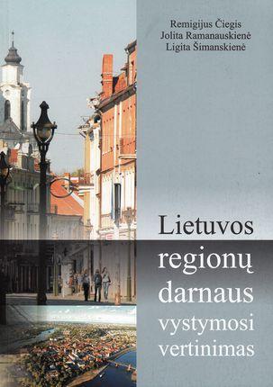 Lietuvos regionų darnaus vystymosi vertinimas