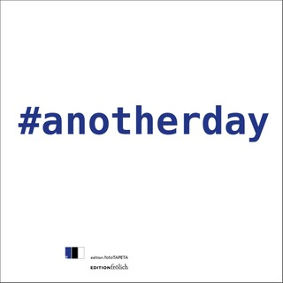 #anotherday